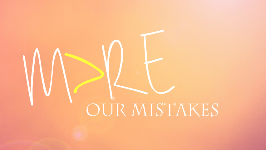 Locust Hill UMC: More Than Our Mistakes