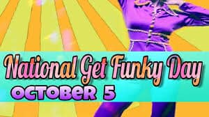 National Get Funky Day Wishes Images