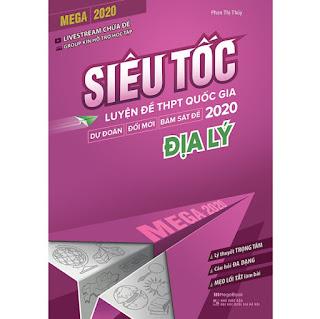 Mega 2020 - Siêu Tốc Luyện Đề THPT Quốc Gia 2020 Địa Lý ebook PDF EPUB AWZ3 PRC MOBI