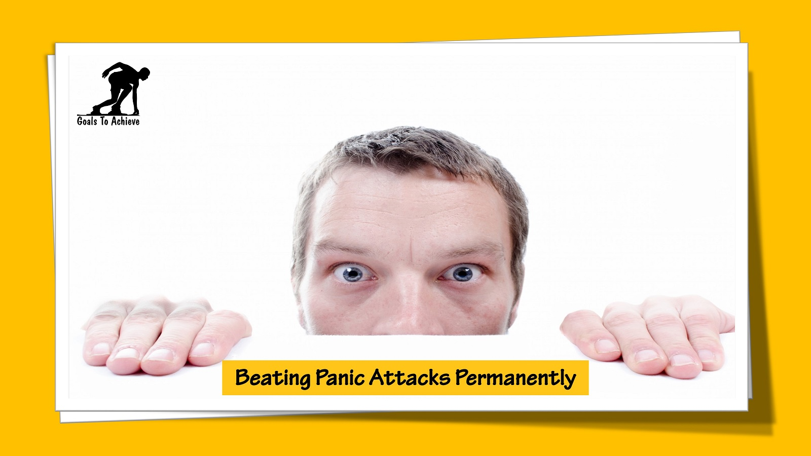 Beating Panic Attacks Permanently