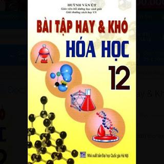 Bài Tập Hay & Khó Hóa Học Lớp 12  ebook PDF-EPUB-AWZ3-PRC-MOBI