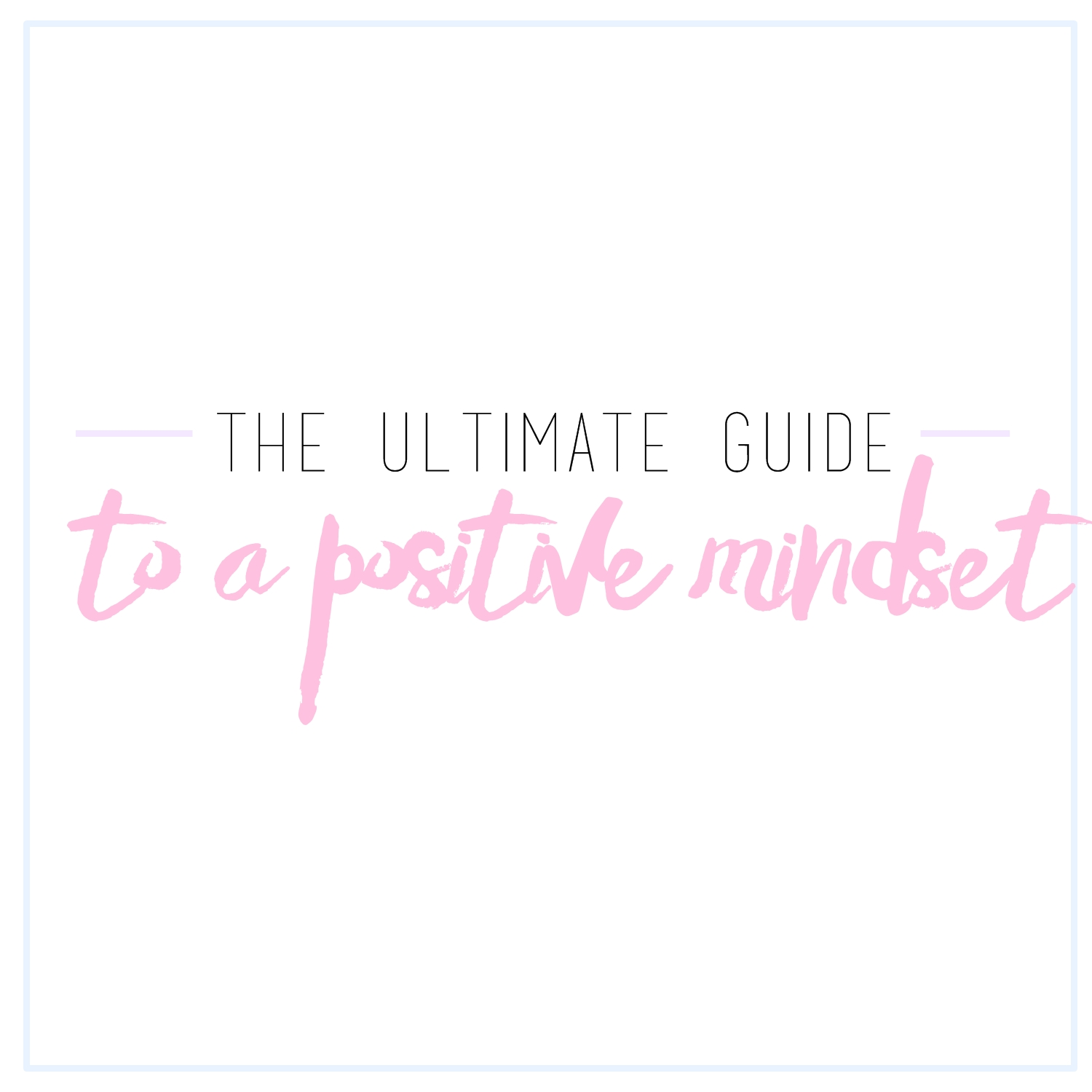 how to change my mindset to positive