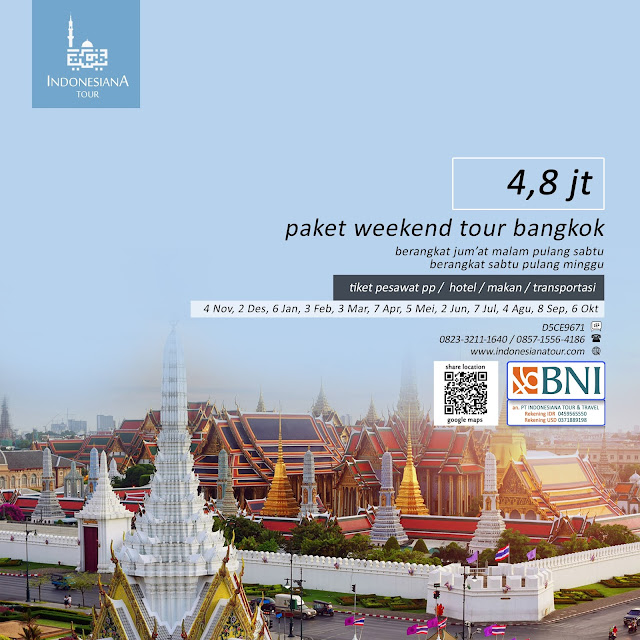PAKET TOUR THAILAND BANGKOK AKHIR PEKAN WEEKEND