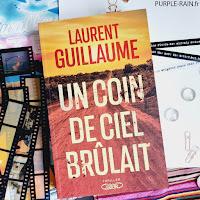 Purplerain Livre • Un coin de ciel brûlait - Laurent Guillaume