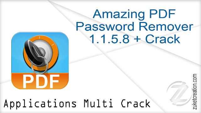 Amazing PDF Password Remover 1.1.5.8 + Crack