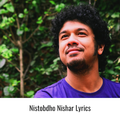 Nistobdho Nishar Lyrics