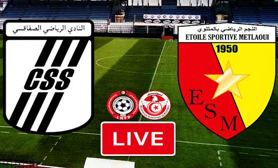 Ligue 1 Tunisie Match CS Sfaxien vs ES Metlaoui Live Stream