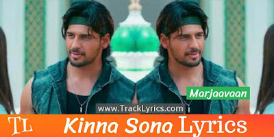 kinna-sona-song-lyrics