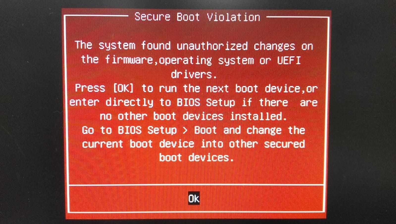洪小凱的資訊交流站: 重新開機跳出Secure Boot Violation 的錯誤
