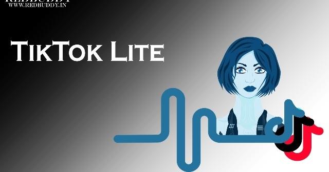 TikTok Lite Apk Latest Version 1 6 9 For Android - Redbuddy