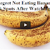 You Will Be Surprised on What Happens With Your Body After Eating Bananas With Black Spots