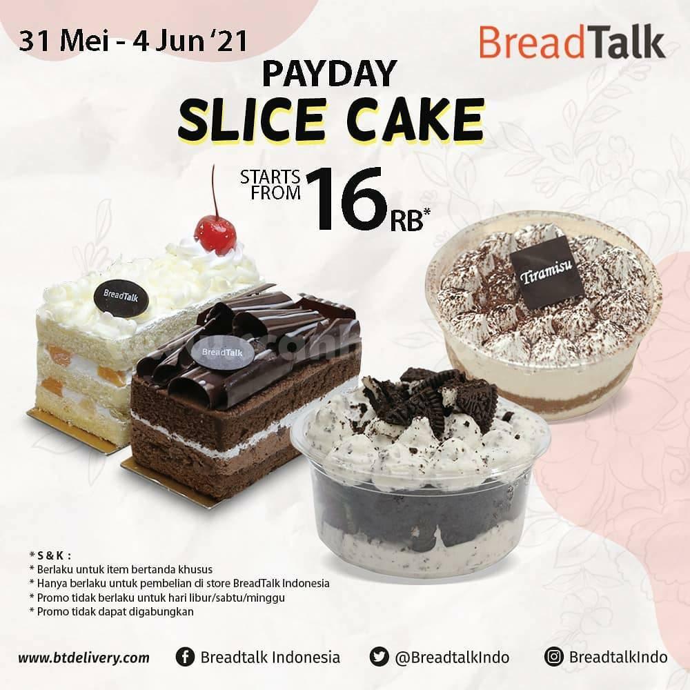 Promo Breadtalk Payday - Spesial Slice Cake mulai Rp. 16.000