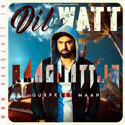 Dil vs Watt by Gurpreet Mann lyrics