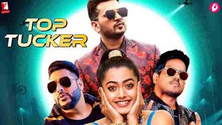 Top Tucker Lyrics - Badshah - Uchana Amit - Rashmika Mandanna
