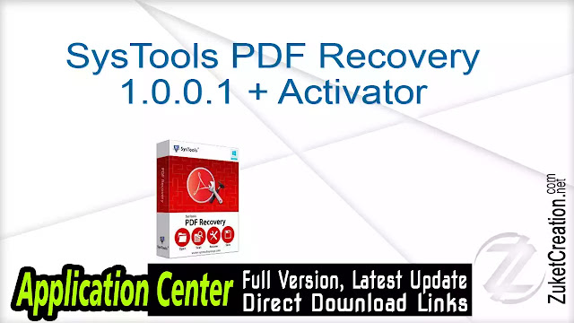 SysTools PDF Recovery 1.0.0.1 + Activator