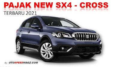 daftar-pajak-mobil-suzuki-new-sx4-corss-terbaru-2021