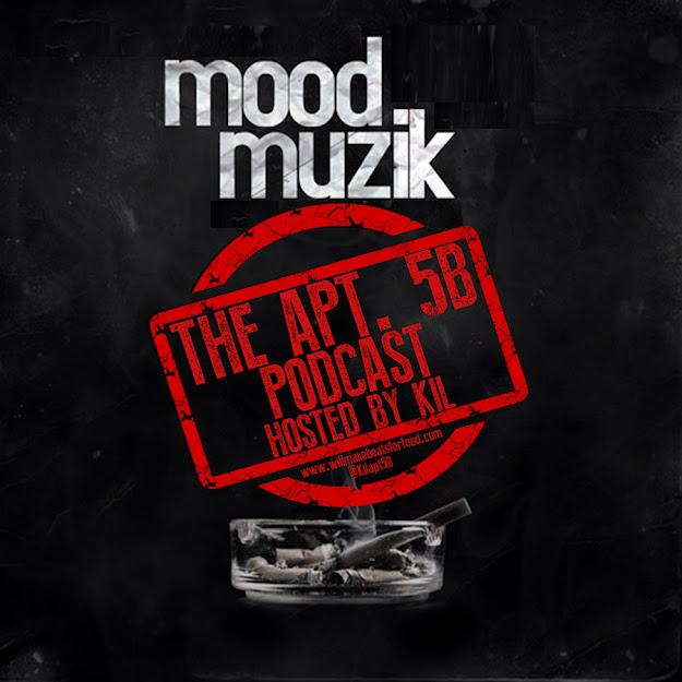 Apt. 5B Hosted by Kil: Mood Muzik