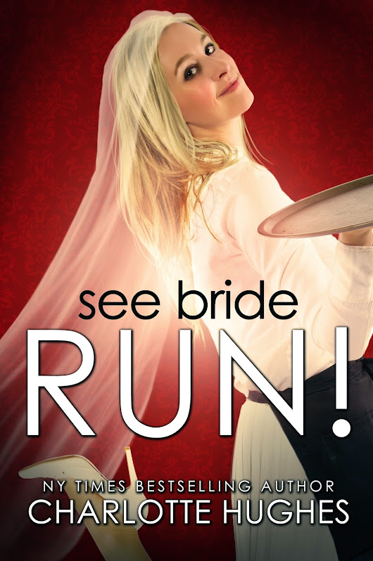 Talk About My Favorite Authors: She Bride Run! by Charlotte Hughes Book Review
