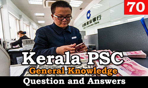 Kerala PSC General Knowledge Question and Answers - 70