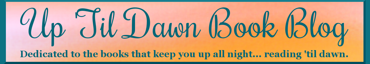 Up 'Til Dawn Book Blog