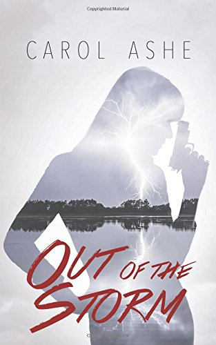 Out of the Storm by Carol Ashe