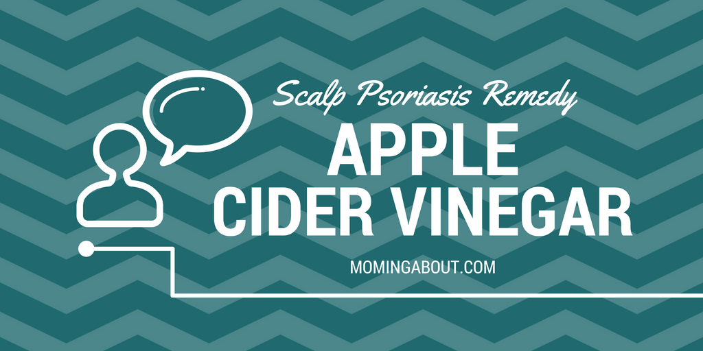 Scalp Psoriasis Apple Cider Vinegar