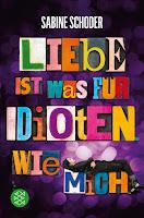 http://www.fischerverlage.de/buch/liebe_ist_was_fuer_idioten_wie_mich/9783733501518