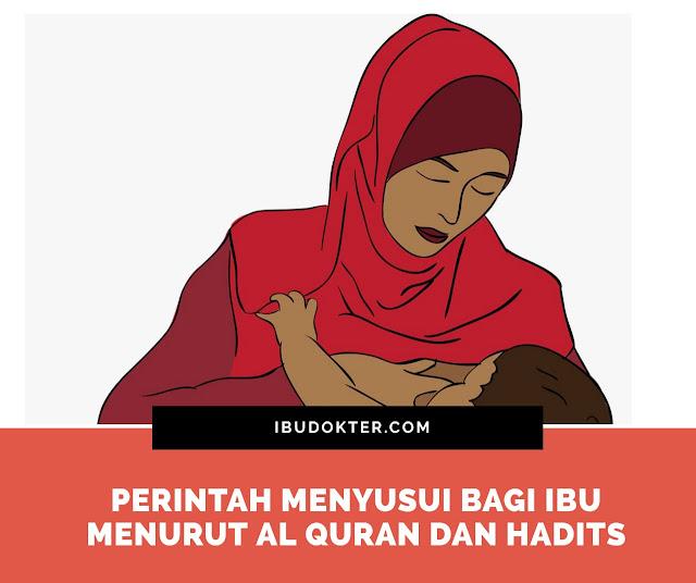 Perintah Menyusui Bagi Ibu Menurut Al Quran dan Hadits