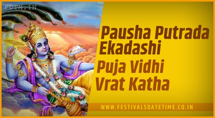 Pausha Putrada Ekadashi Puja Vidhi and Pausha Putrada Ekadashi Vrat Katha