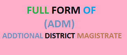 full form of adm