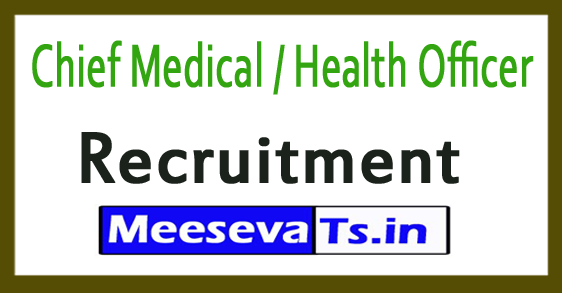 Chief Medical / Health Officer CMHO Bastar Recruitment