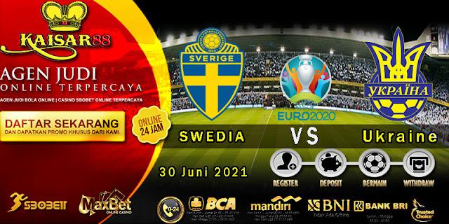 Prediksi Bola Terpercaya Piala Euro Sweden vs Ukraine 30 Juni 2021