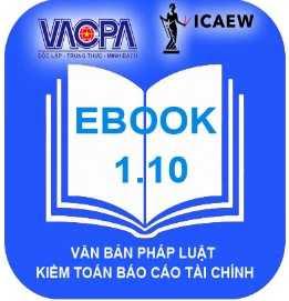 Ebook 1.10 VACPA Tài liệu hỗ trợ tra cứu văn bản về Kế toán - Kiểm toán - Thuế