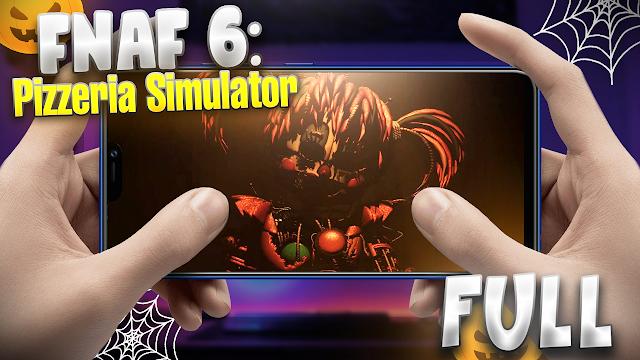FNaF 6: Pizzeria Simulator Para Teléfonos Android