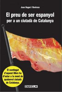 El preu de ser espanyol