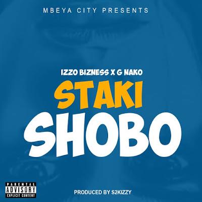 Izzo Bizness Ft. G Nako – Shobo