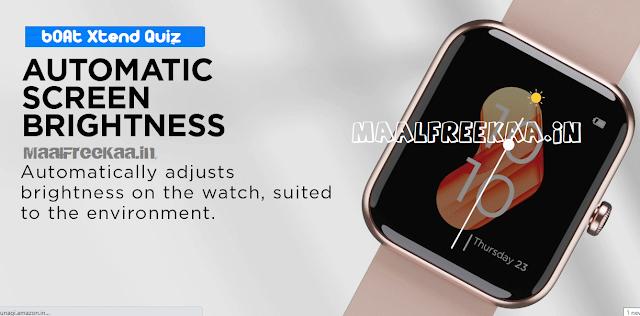 BoAt Xtend Smartwatch Quiz Time Contest