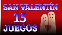 15 Juegos, actividades para San Valentin