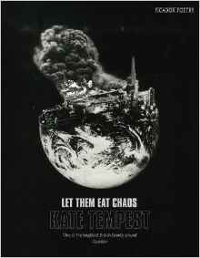 Let Them Eat Chaos Kate Tempest