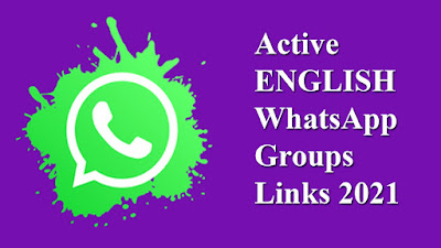 Active ENGLISH WhatsApp Groups Links 2021