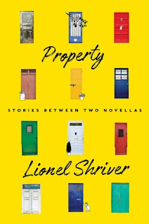 Property: Stories Between Two Novellas, Lionel Shriver, Book Cover