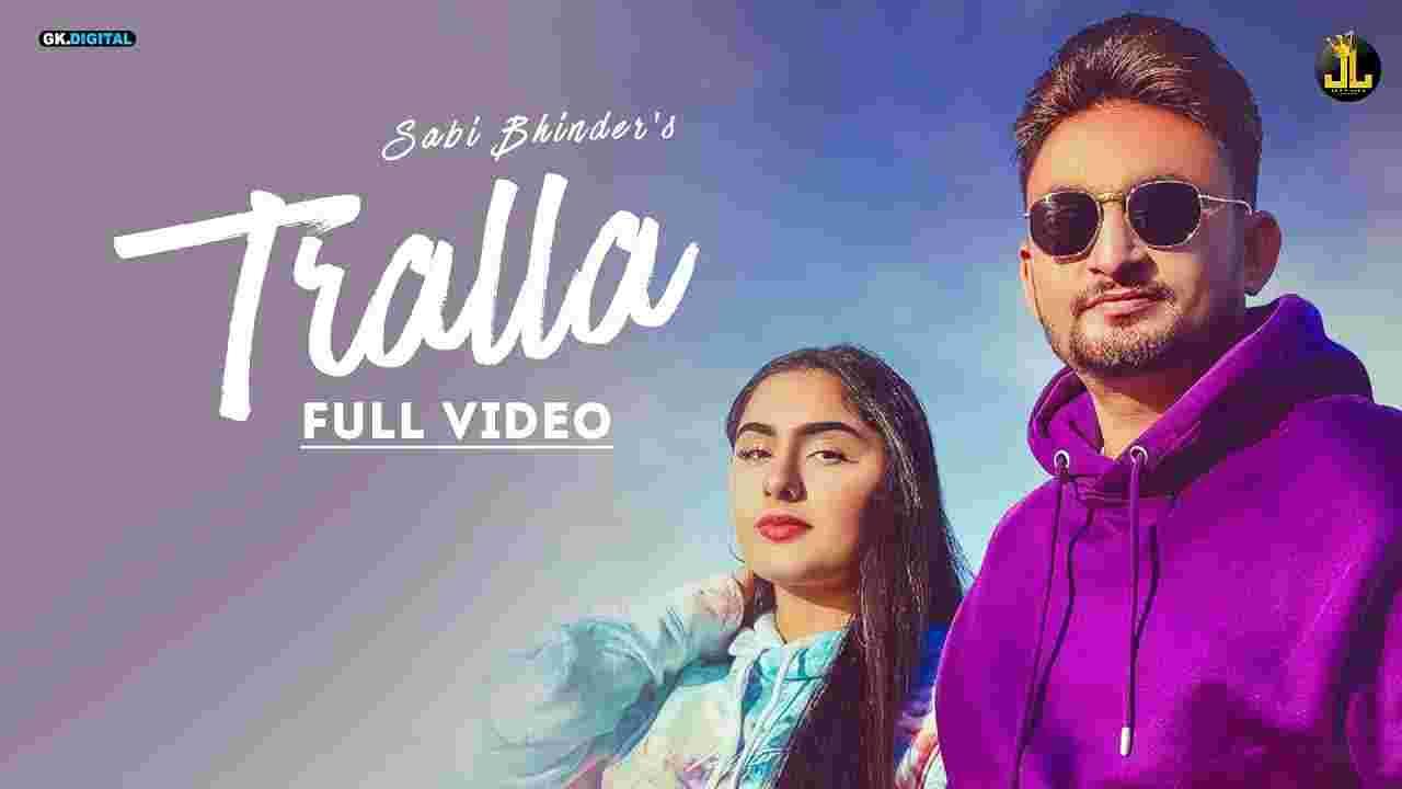 Tralla lyrics Sabi Bhinder Punjabi Song