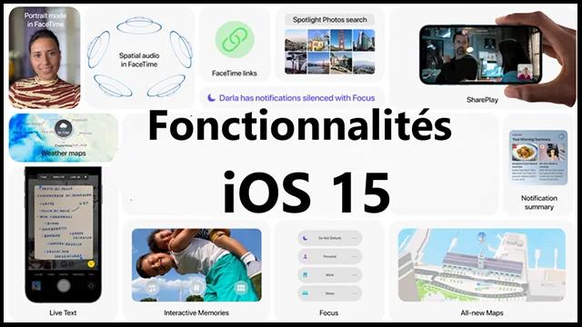 Fonctionnalités iOS 15 pour une productivité optimale.