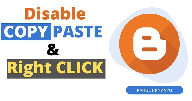 How to Disable Copy Paste on Blogger
