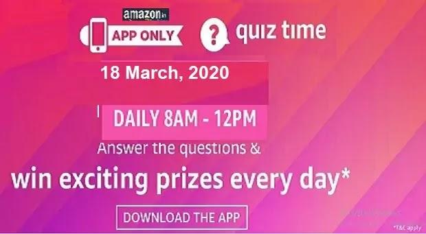 अमेजॉन क्विज आंसर टुडे: AMAZON QUIZ ANSWERS TODAY 18 MARCH 2020