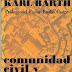 Comunidad Civil y Comunidad Cristiana - Karl Barth