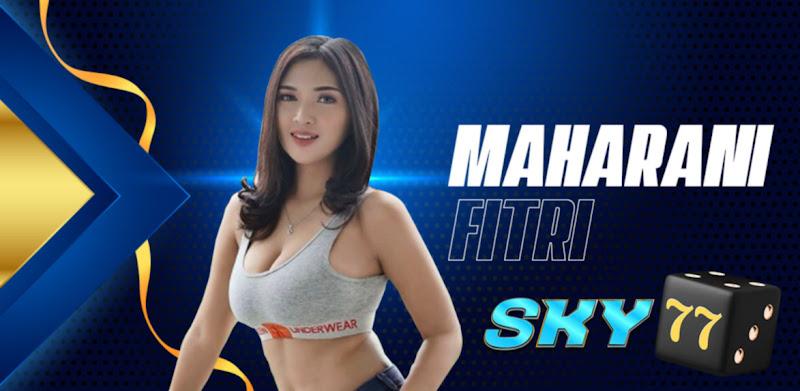 Sky77 Maharani Fitri