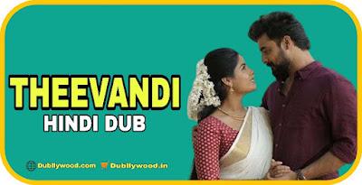 Theevandi Hindi Dubbed Movie