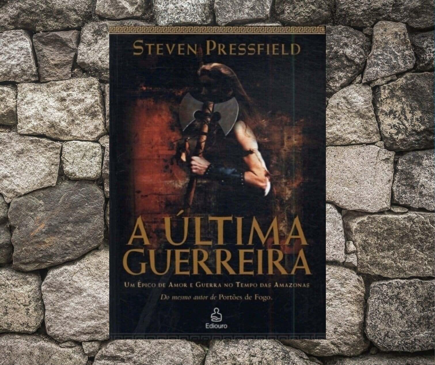 Resenha: A última guerreira, de Steven Pressfield