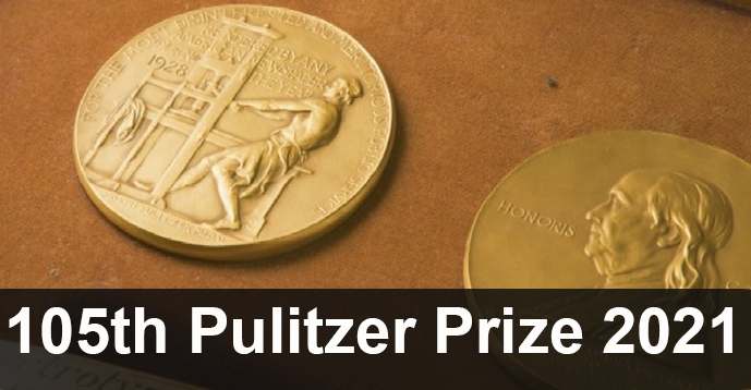 List of Winners - 105th Pulitzer Prize 2021